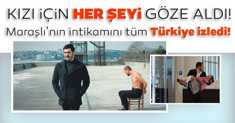 Türkiye Maraşlı'nın intikamını izledi