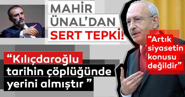 Son dakika: Mahir Ünal'dan Kılıçdaroğlu hakkında açıklama