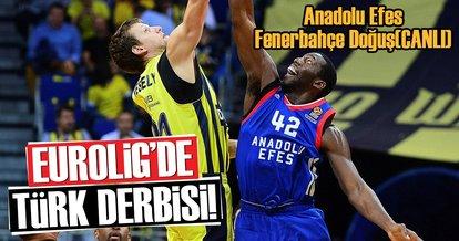 Anadolu Efes - Fenerbahçe Doğuş (CANLI)