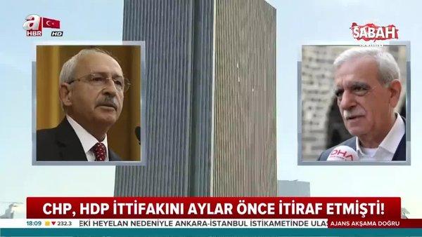 CHP-HDP kirli ittifak görüşmeleri 2018 Kasım'da başlamış!