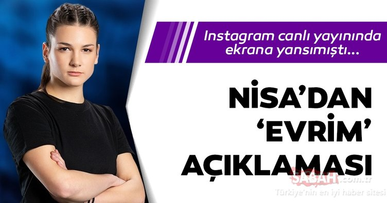 Survivor Nisa'dan çok konuşulacak Evrim açıklaması! Nisa, Instagram Survivor canlı yayını izleyenleri şoke etmişti... Nisa bugün yok mu?