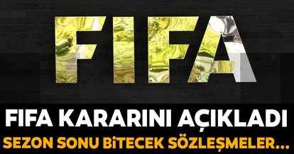 Futbolcu sözleşmelerine ilişkin FIFA'dan son dakika açıklaması