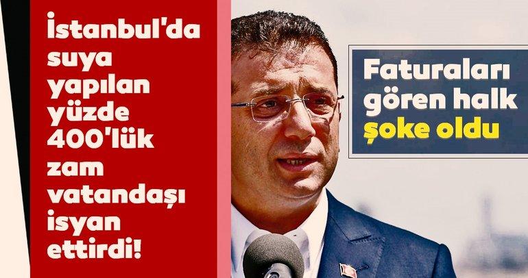 İstanbul'da su faturasına yapılan yüzde 400'lük zam halkı isyan ettirdi!