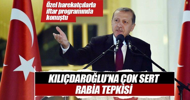 Cumhurbaşkanı Erdoğan: Kılıçdaroğlu'na rabia tepkisi