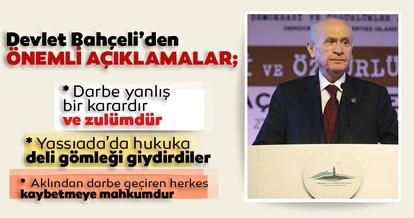 MHP Lideri Devlet Bahçeli: Yassıada'da hukuka  deli gömleği giydirdiler!