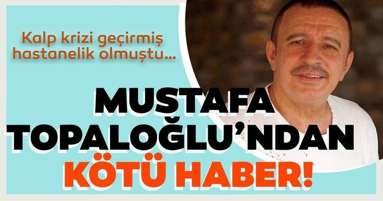 SON DAKİKA | Ünlü şarkıcı Mustafa Topaloğlu yeniden hastaneye kaldırıldı! Korkutan gelişme...