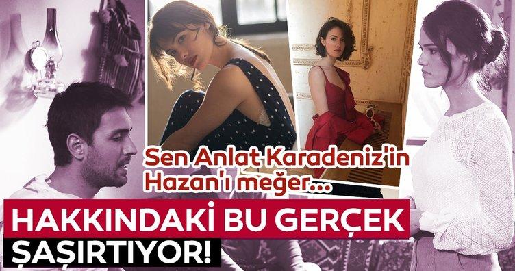 Sen Anlat Karadeniz'in Hazan'ı meğer... Gülper Özdemir hakkındaki bu gerçek şaşırtıyor!