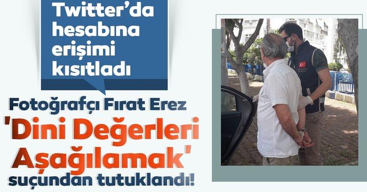 Fotoğrafçı Fırat Erez 'Dini Değerleri Aşağılamak' suçundan tutuklandı! Twitter'da hesabına erişimi kısıtladı