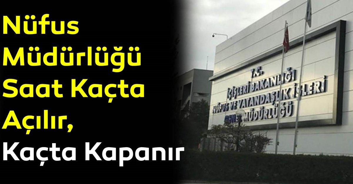 2019 Nufus Mudurlugu Calisma Saatleri Nufus Mudurlugu Kacta