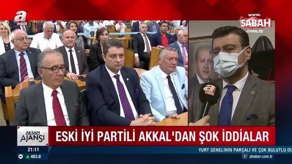 Eski İYİ Partili Tamer Akkal'dan şok iddialar: FETÖ'cüleri aday gösterdiler | Video