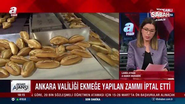 Son dakika: Ankara Valiliği'nden flaş ekmek zammı açıklaması! 25 kuruşluk ekmek zammı iptal edildi | Video