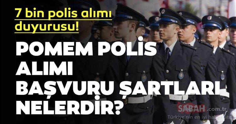 POMEM alımı ne zaman? POMEM 2019 polis alımı başvuru şartları nelerdir?