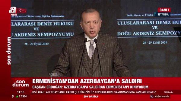 Cumhurbaşkanı Erdoğan'dan Ermenistan'a tepki!