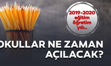 MEB duyurdu: Okullar ne zaman ve hangi tarihte açılacak? Yaz tatili ne zaman bitecek? İşte 2019-2020 takvimi!