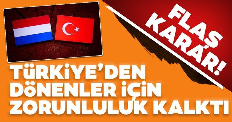 Son dakika haberi: Hollanda'dan flaş karar: Türkiye'den dönenler için zorunluluk kalktı!