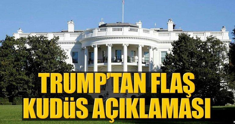Trump'tan skandal Kudüs açıklaması