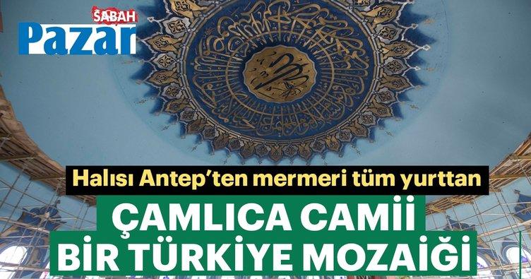 Çamlıca Camii bir Türkiye mozaiği