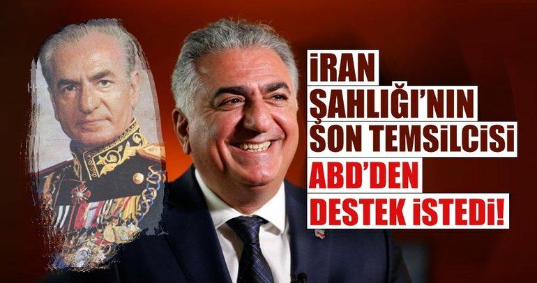 İran Şahlığının son temsilcisi ABD'den destek istedi