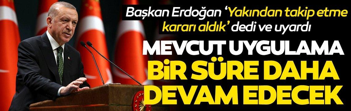 Başkan Recep Tayyip Erdoğan'dan önemli açıklamalar
