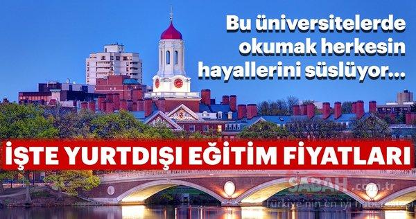 Bu üniversitelerde okumak herkesin hayalini süslüyor! İşte yurtdışı eğitim fiyatları