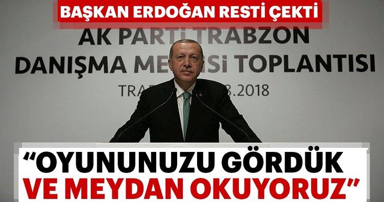 Son dakika: Başkan Erdoğan: Oyununuzu gördük ve meydan okuyoruz!