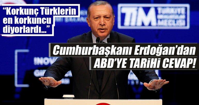 Cumhurbaşkanı Erdoğan'dan ABD'ye tarihi cevaplar!