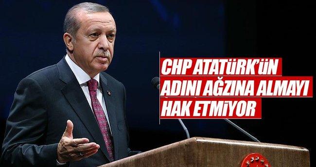 Cumhurbaşkanı Erdoğan: CHP Atatürk'ün adını ağzına almayı hak etmiyor