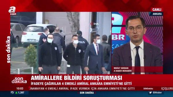 SON DAKİKA: Bildiri yayınlayan emekli amiraller Ankara Emniyeti'nde