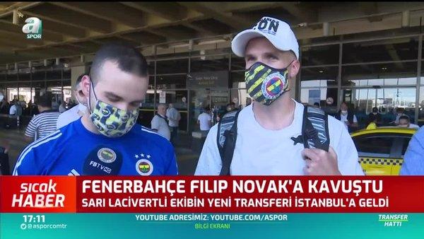 Fenerbahçe Filip Novak'a kavuştu