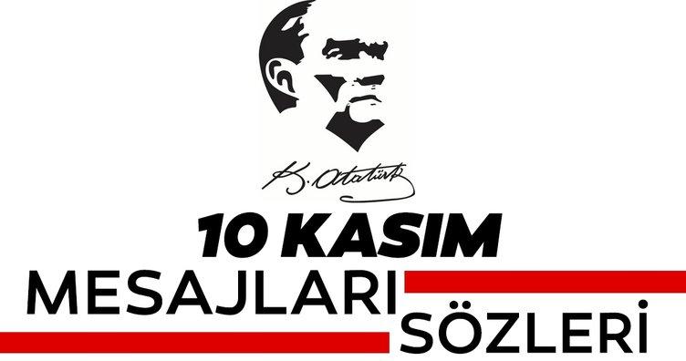 82. yıldönümüne özel 10 Kasım mesajları ve sözleri: En güzel, anlamlı, resimli, Atatürk fotoğraflı 10 Kasım 2020 mesajları ve sözleri