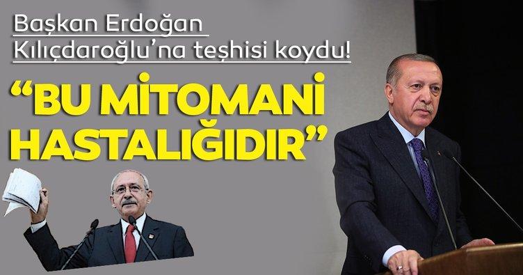 Başkan Erdoğan'dan Kılıçdaroğlu'na sert tepki: Bu mitomani hastalığıdır