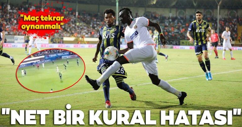 Alanyaspor - Fenerbahçe maçında kural hatası var mı? SABAH yazarları yorumladı