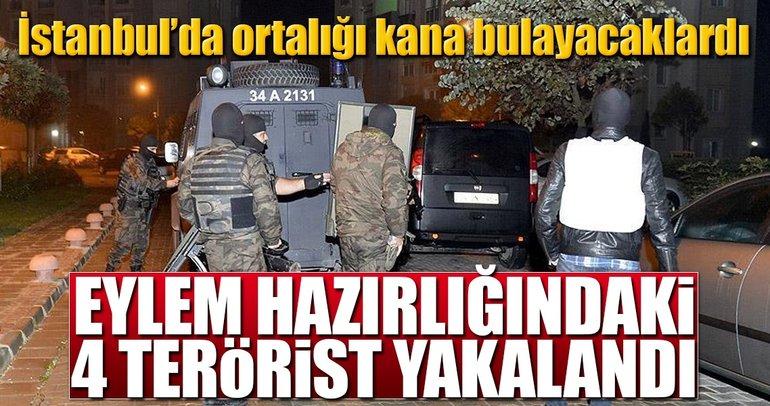 İstanbul'da eylem hazırlığındaki 4 DEAŞ'lı yakalandı