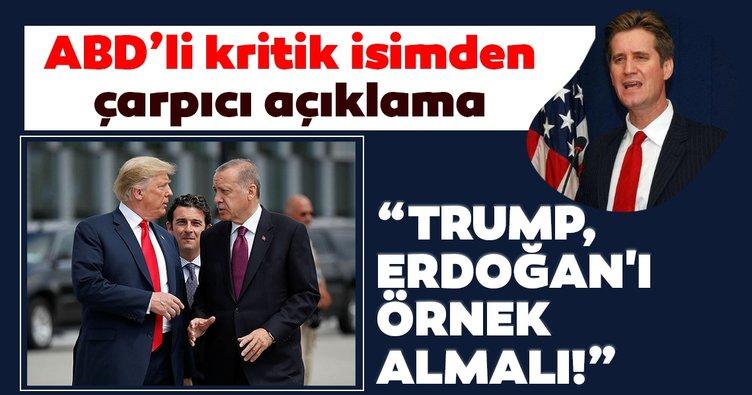 ABD'li eski Bakan yardımcısından çarpıcı açıklama: Trump, Erdoğan'ı örnek almalı!