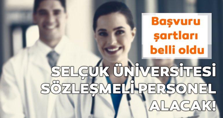 Selçuk Üniversitesi sözleşmeli personel alacak! Başvuru şartları belli oldu mu?