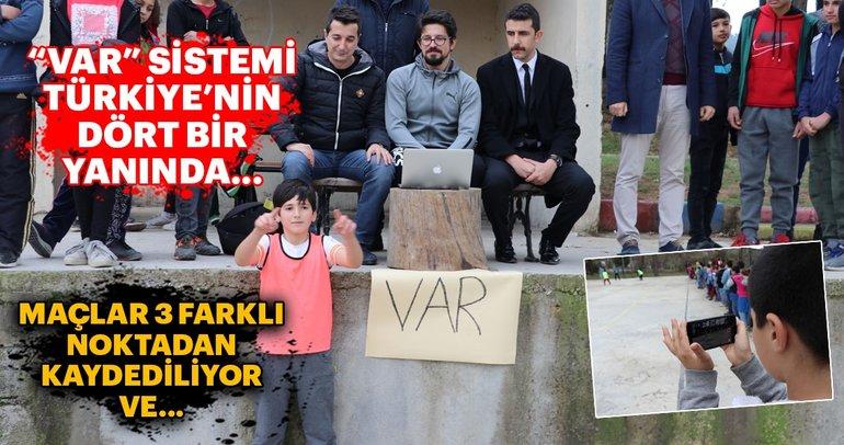 VAR sistemi Türkiye'nin dört bir yanında