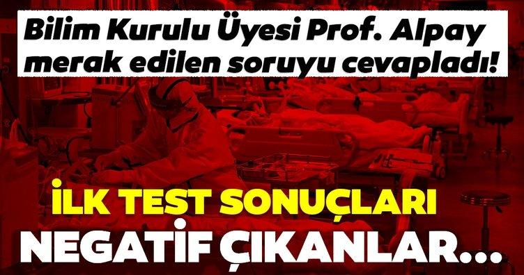 Son dakika haberi: Bilim Kurulu Üyesi Prof. Azap'tan corona testi açıklaması! Eğer ilk testler negatif çıkarsa...