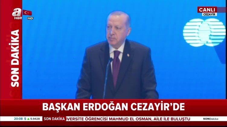 Başkan Erdoğan'dan Cezayir'de önemli açıklamalar
