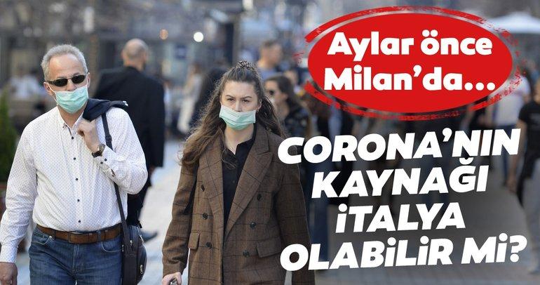 Koronavirüs İtalya'da mı ortaya çıktı? Çin'deki vakadan aylar önce İtalya'da Covid-19'un olduğuna dair kanıtlar bulundu