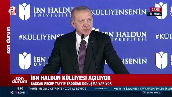 Son dakika! Cumhurbaşkanı Erdoğan'dan İbn Haldun ÜniversitesiKülliyesi Açılış Töreni'nde önemli açıklamalar | Video