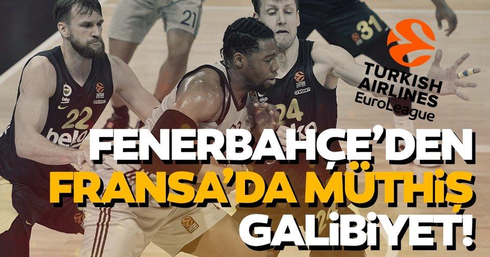 Son dakika! THY Euroleague: Fenerbahçe Beko'dan Fransa'da müthiş galibiyet! - Son Dakika Spor Haberleri