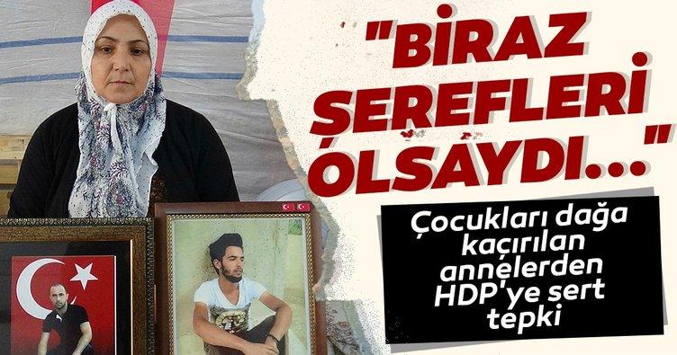 Çocukları dağa kaçırılan annelerden HDP'ye sert tepki: Biraz şerefleri olsaydı...