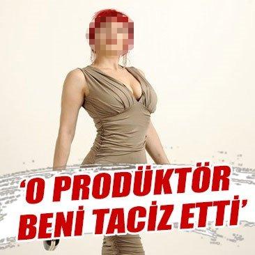 Dilek Kaya 'O prodüktör beni taciz etti'