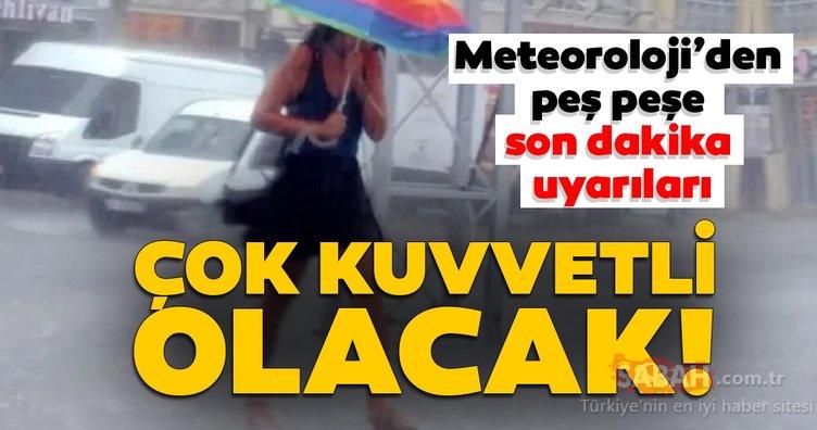 Meteoroloji'den İstanbul, Ankara ve birçok il için son dakika sağanak yağış ve hava durumu uyarısı yapıldı!