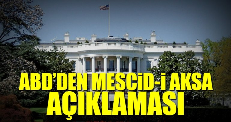 ABD'den Mescid-i Aksa açıklaması