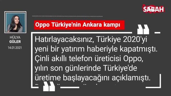 Hülya Güler | Oppo Türkiye'nin Ankara kampı