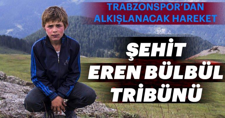 Eren Bülbül'ün adı tribüne verildi