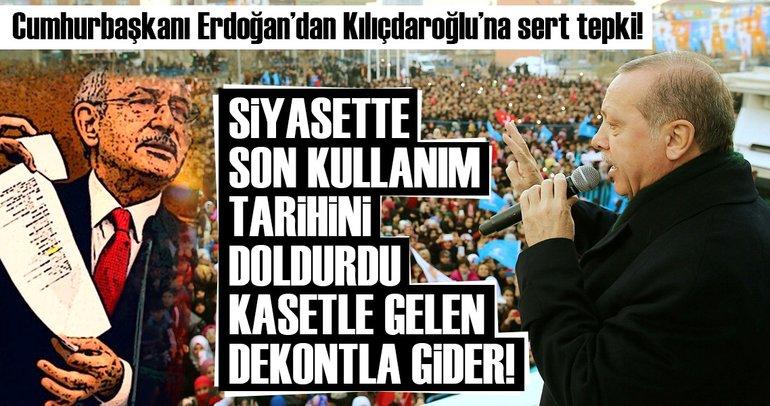Erdoğan'dan Kılıçdaroğlu'na sert tepki: Kasetle gelen dekontla gider