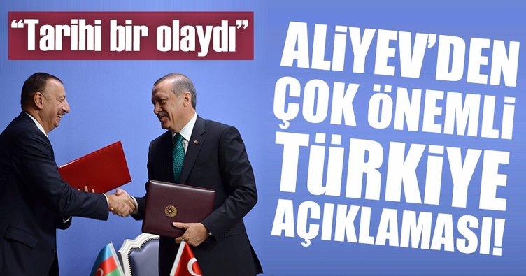 Aliyev: Türkiye ile TANAP'a imza atmamız tarihi olaydı