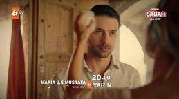 Maria ile Mustafa 1. Bölüm 1. Fragmanı | Video